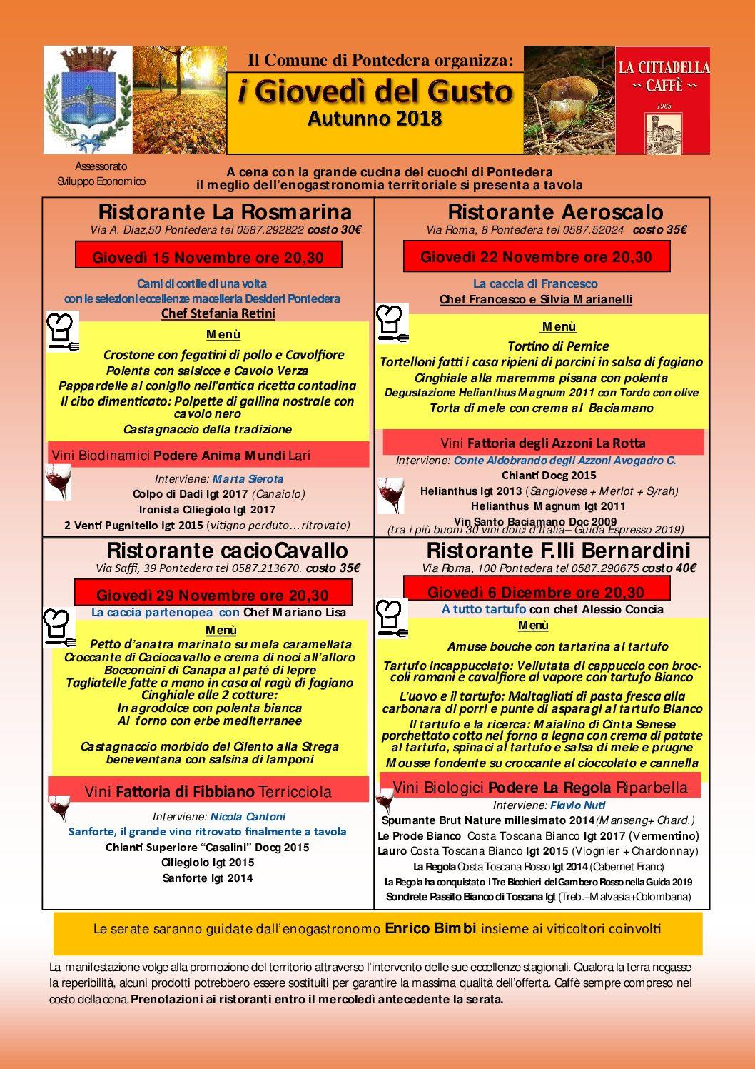 La Rosmarina, Aeroscalo, Caciocavallo, Fratelli Bernardini- Dal 15 Novenbre al 6 dicembre I favolosi Giovedì del Gusto Autunno 2018 a Pontedera