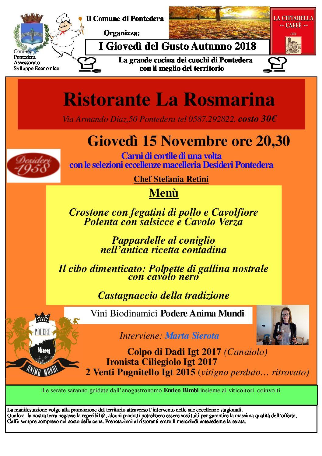 Al ristorante La Rosmarina di Pontedera il primo fantastico Giovedì del Gusto con i vini del Podere Anima Mundi